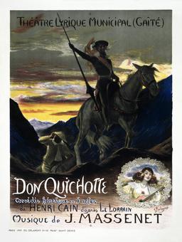 Affiche du Don Quichotte de Jules Massenet en 1910. Source : http://data.abuledu.org/URI/5558883f-affiche-du-don-quichotte-de-jules-massenet-en-1910