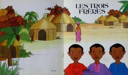 Contes d'ailleurs, Les trois frères. Source : http://data.abuledu.org/URI/5600f292-contes-d-ailleurs-les-trois-freres
