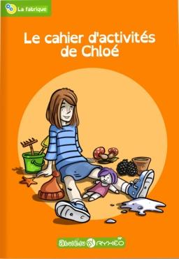 Couverture du cahier d'activités de Chloé. Source : http://data.abuledu.org/URI/566b7ae6-couverture-du-cahier-d-activites-de-chloe