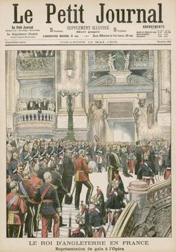Edward VII à l'Opéra de Paris en 1903. Source : http://data.abuledu.org/URI/596405fc-edward-vii-a-l-opera-de-paris-en-1903
