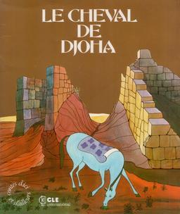 Le cheval de Djoha - 1. Source : http://data.abuledu.org/URI/561de72b-le-cheval-de-djoha-1