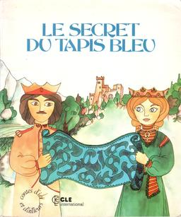 Le secret du tapis bleu. Source : http://data.abuledu.org/URI/561c3800-le-secret-du-tapis-bleu