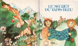 Le secret du tapis bleu - couverture. Source : http://data.abuledu.org/URI/561c419c-le-secret-du-tapis-bleu-couverture