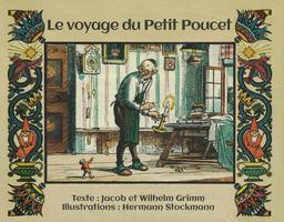 Le voyage du Petit Poucet - couverture en français. Source : http://data.abuledu.org/URI/53f2373d-le-voyage-du-petit-poucet-couverture-en-francais