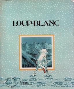 Loup-Blanc, couverture. Source : http://data.abuledu.org/URI/5614cc3e-loup-blanc-couverture