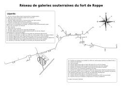 Réseau de galeries souterraines du Fort de Roppe à Belfort. Source : http://data.abuledu.org/URI/538afcd9-reseau-de-galeries-souterraines-du-fort-de-roppe-a-belfort