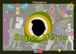 Super Héros 0. Source : http://data.abuledu.org/URI/52a20d70-super-heros-0